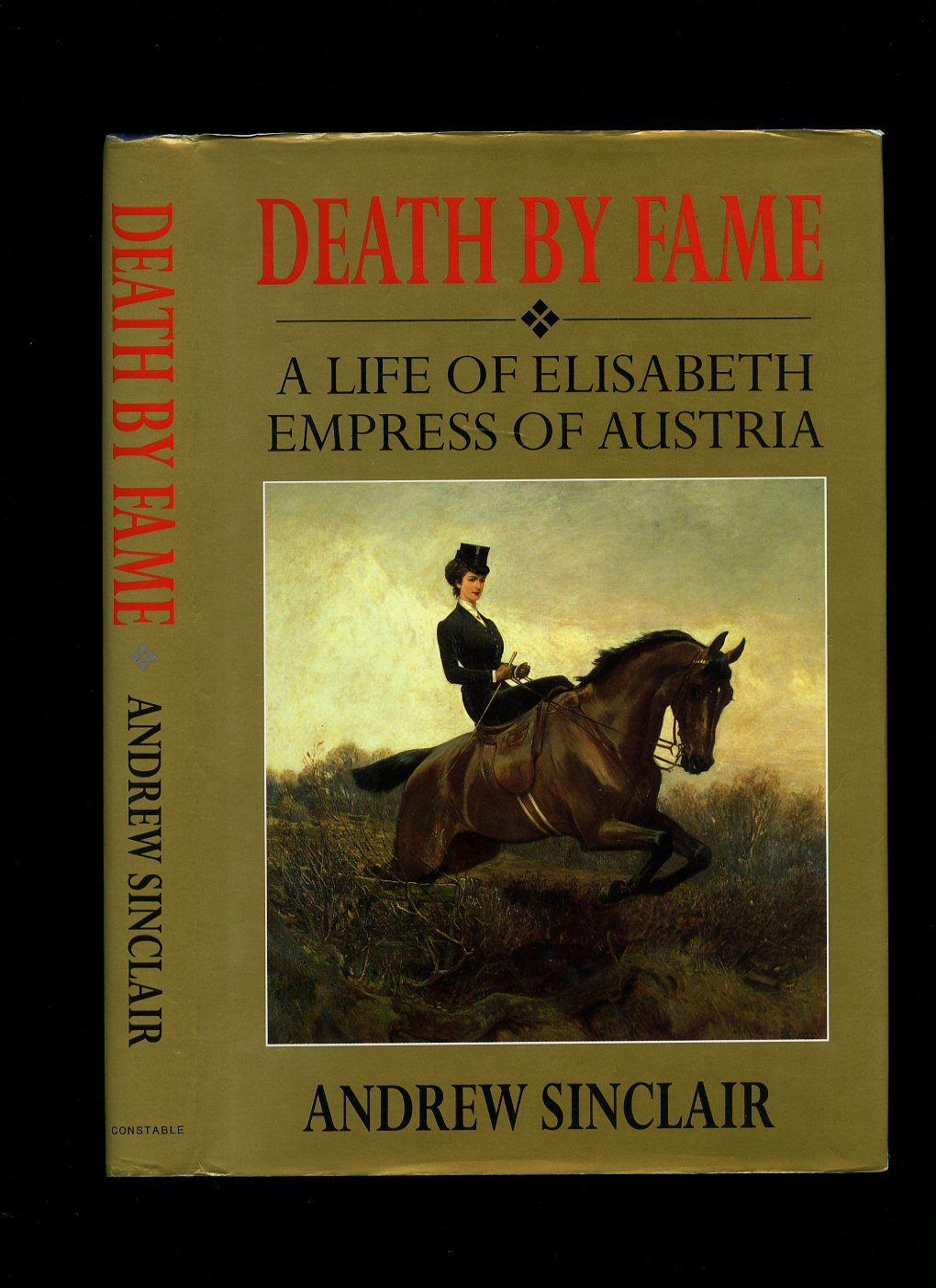 Death by Fame: A Life of Elisabeth, Empress of Austria